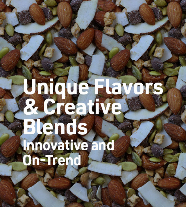 Unique Flavors and Creative Blends - snack blend with nuts, coconut, and seeds.